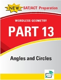 Angles and Circles - 14 pages 74 questions with answer key