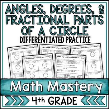Angles, Degrees, & Fractional Parts of a Circle Worksheets