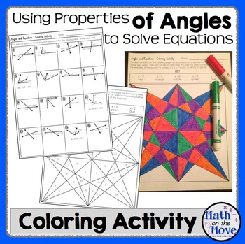 Angle Properties and Solving Equations - Coloring Activity (7.G.5)