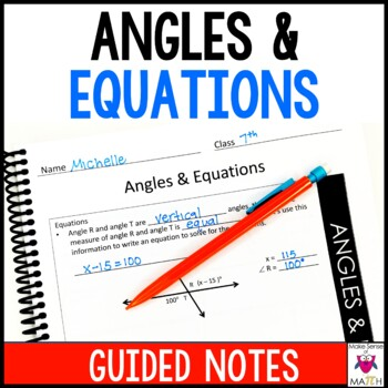 7th Grade Math Angles and Equations Guided Notes