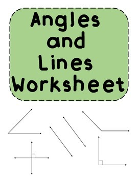Angles and Lines Review Worksheets