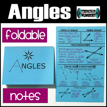 Angles (classifying, naming, finding angles) Foldable Notes Interactive Notebook