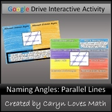 Angles formed by Parallel Lines & Transversal Activity for Google Slides™