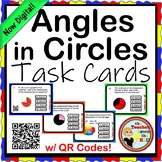 Angles in Circles Task Cards w/ QR Codes