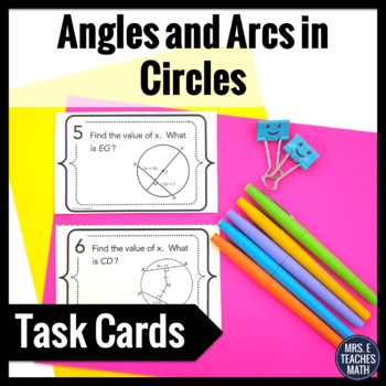 Angles and Arcs in Circles Task Cards