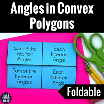 Angles in Convex Polygons Interactive Foldable