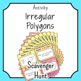 Angles in Irregular Polygons SCAVENGER HUNT