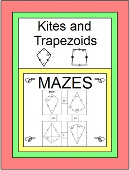 Kites and Trapezoids - 2 MAZES (no Alge 1) and 20 practice with Alge 1