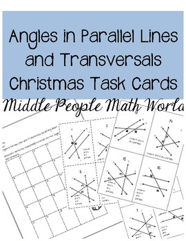 Angles in Parallel Lines and Transversals Christmas Task Cards