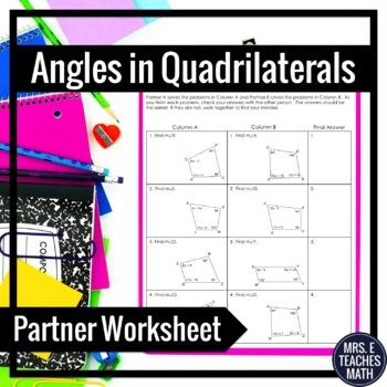 Angles in Quadrilaterals Partner Worksheet