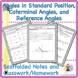 Angles in Standard Position, Coterminal, and Reference Angles Scaffolded Notes