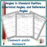 Angles in Standard Position, Coterminal Angles, and Reference Angles Homework