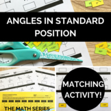Angles in Standard Position (Degrees Only) Matching Activity!