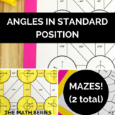 Angles in Standard Position (Degrees Only) Mazes!