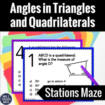 Angles in Triangles and Quadrilaterals Stations Maze Activity