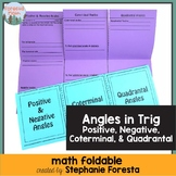 Angles in Trig Foldable - Positive, Negative, Coterminal, and Quadrantal Angles
