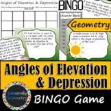 Angles of Elevation and Depression BINGO; Geometry, Right Triangle Trigonometry