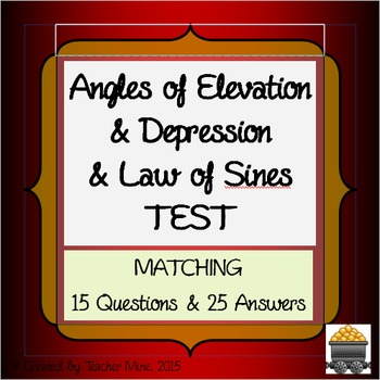 Angles of Elevation & Depression & Law of Sines TEST