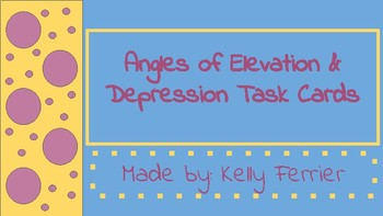 Angles of Elevation & Depression Task Cards