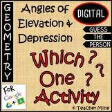Angles of Elevation & Depression - Which One? Digital Activity