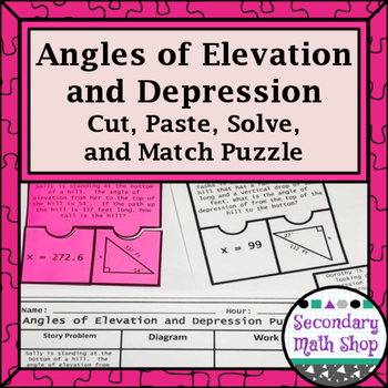 Angles of Elevation and Depression Cut, Paste, Solve, Match Puzzle Act.