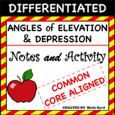 Angles of Elevation and Depression-DIFFERENTIATED NOTES & ACTIVITY