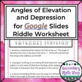 Angles of Elevation and Depression  GOOGLE DRIVE Riddle Pr