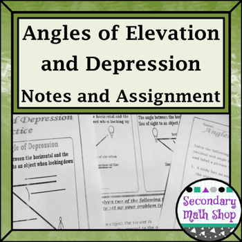 Right Triangles - Angles of Elevation & Depression Notes, Practices One and Two