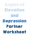 Angles of Elevation and Depression Partner Worksheet (with answer key!)