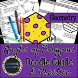 Angles of Polygons Doodle Guide & Practice Worksheet; Geometry