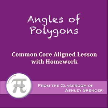 Angles of Polygons (Lesson with Homework)