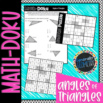 Angles of Triangles Math-Doku; Geometry, Sudoku, Angle Sum Theorem