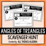 Angles of Triangles Scavenger Hunt (Includes Equilateral &