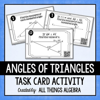 Angles of Triangles Task Cards (Triangle Sum Theorem, Exterior Angle Theorem)