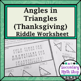 Triangles - Angles of Triangles Thanksgiving Riddle Worksheet
