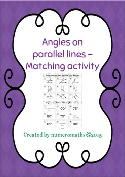 Angles on Parallel Lines - Matching activity - Math - Geometry