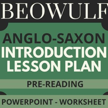 """Beowulf """"Introduction to Anglo-Saxon Culture"""" PowerPoint 14 slides"""