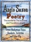 ANGLO SAXON POETRY: BACKGROUND, TERMS, HANDOUTS, ACTIVITIES, AND VIDEO CLIPS