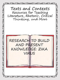 CCSS Research to Build and Present Knowledge: Zika Virus