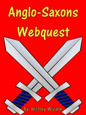Anglo-Saxons Webquest (Early Britain)