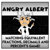 Angry Albert!  Equivalent Fractions, Percents and Decimals Game!