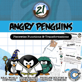 Angry Penguins -- Piecewise Functions & Transformations Project