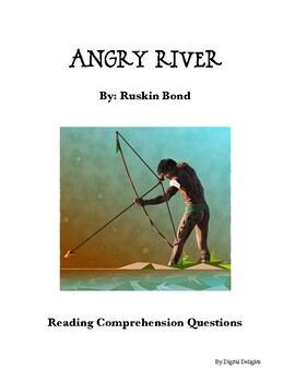 Angry River by Ruskin Bond Comprehension Questions and Book Test