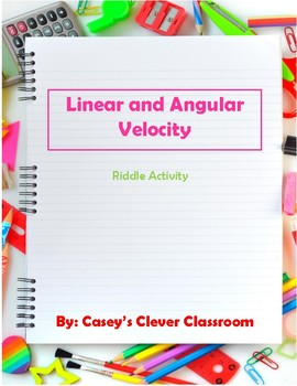 Angular & Linear Velocity Riddle Activity