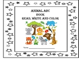 Back to School Practice - Animal ABC Book - Read, Write and Color