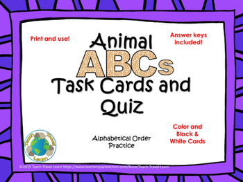 Animal ABCs Task Cards and Quiz