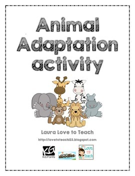 animal adaptation activity by laura love to teach tpt. Black Bedroom Furniture Sets. Home Design Ideas