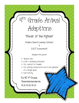 Animal Adaptation Problem Based Learning and RAFT Activity--Power of the Python