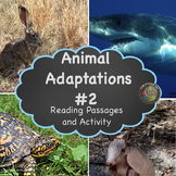Animal  Adaptations #2 : Six Informational Reading Passages