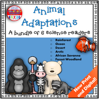 Animal Adaptations - A Bundle of 6 Science Readers